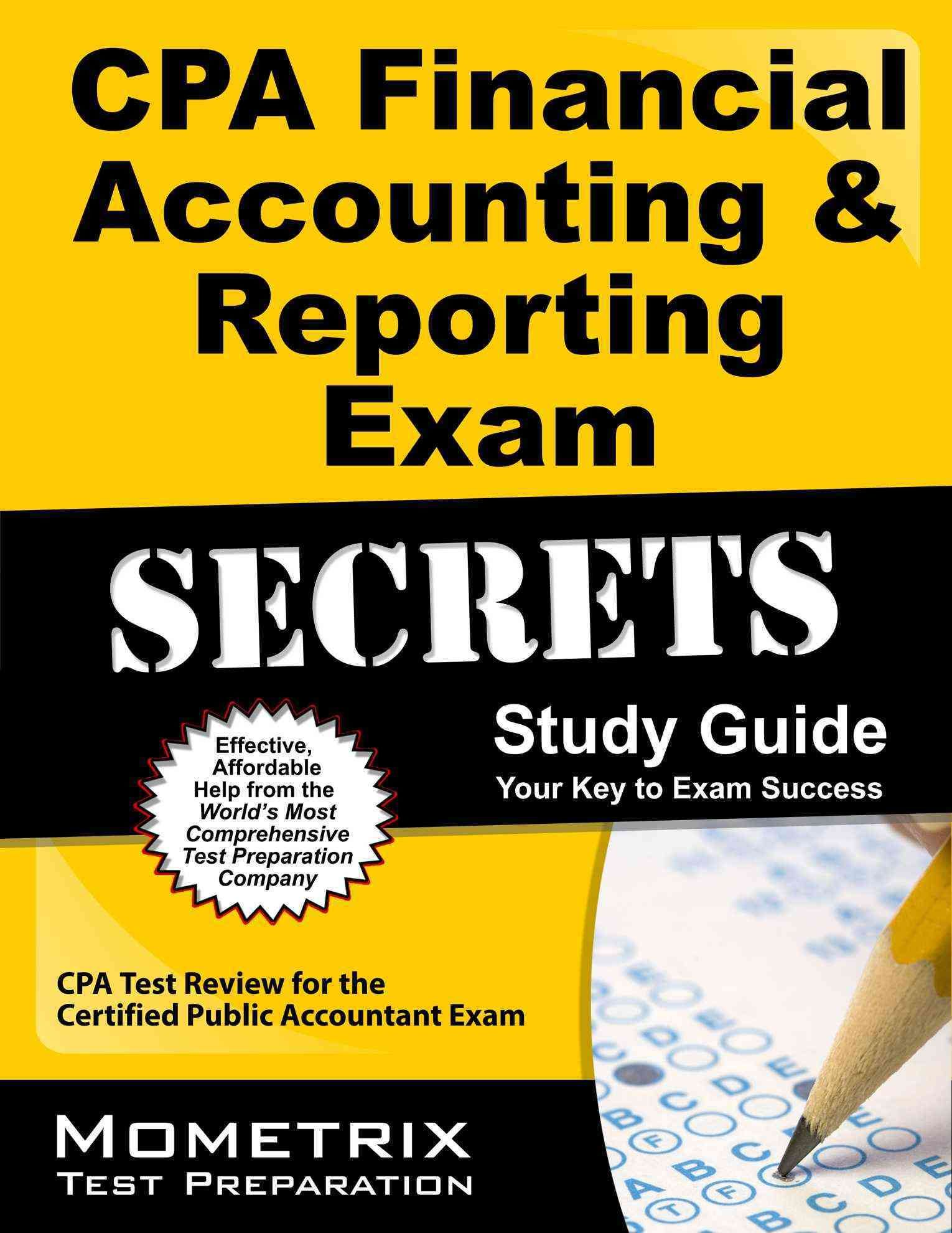 CPA Financial Accounting & Reporting Exam Secrets Study Guide: CPA Test  Review for the Certified
