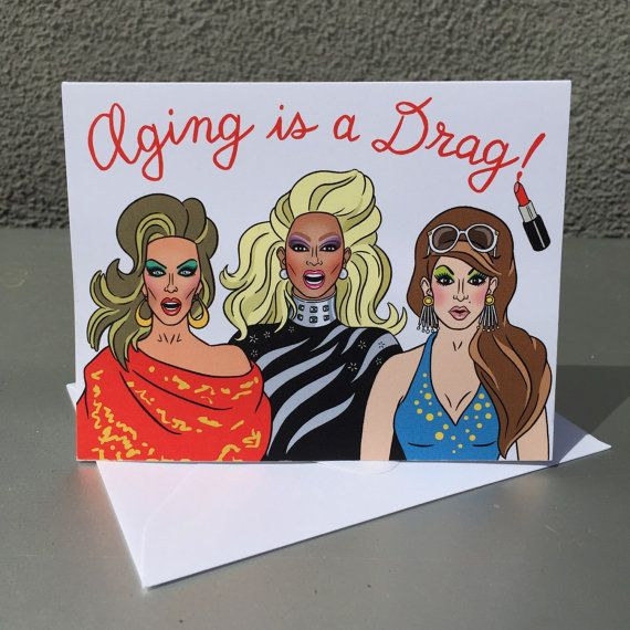 Aging Is A Drag Birthday Card Ru Paul Drag Race By Thefoundretail