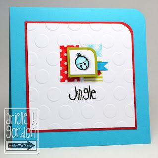 Snappy Stampin' w/ Arielle: JINGLE / RS #40... The Alley Way Stamps, TAWS