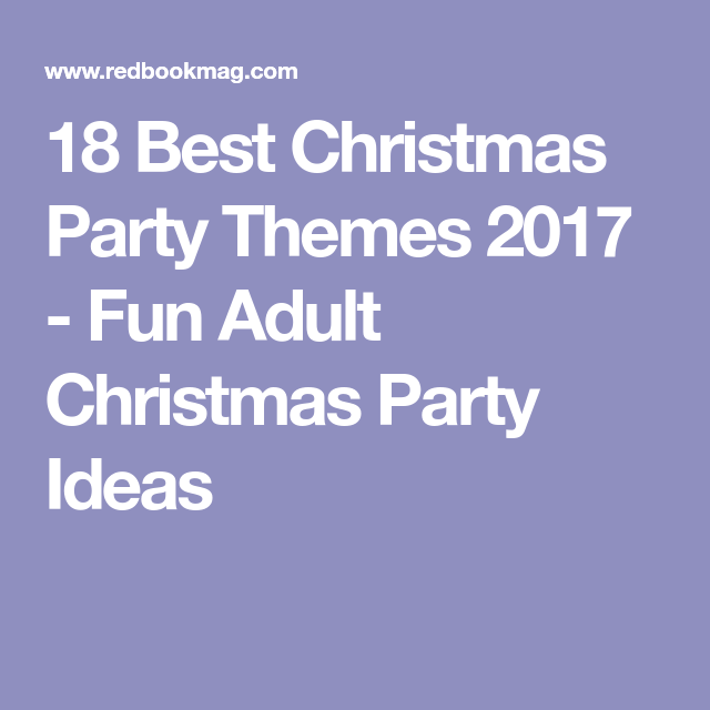 Fun Adult Christmas Party Ideas Part - 38: 18 Best Christmas Party Themes 2017 - Fun Adult Christmas Party Ideas
