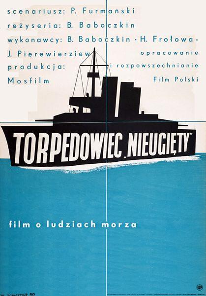 Wojciech Zamecznik Torpedowiec Nieugiety 1950 Plakat