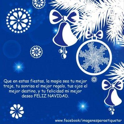 Felices Fiestas Navideñas Frases Para Mis Amigos Feliz