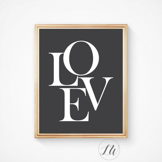 Digital wall print. Love wall print, love typography print.  Please read the entire description before purchase…  Printable wall art for use at