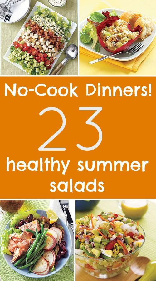 Try One Of These No Cook Dinner Ideas 23 Healthy Summer Salad Recipes