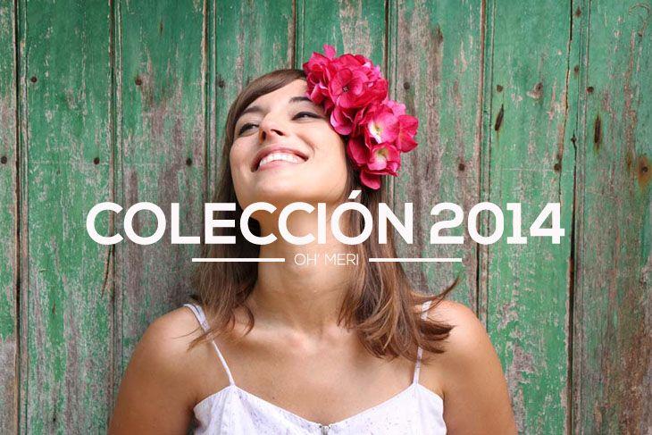 Colección Oh'Meri 2014