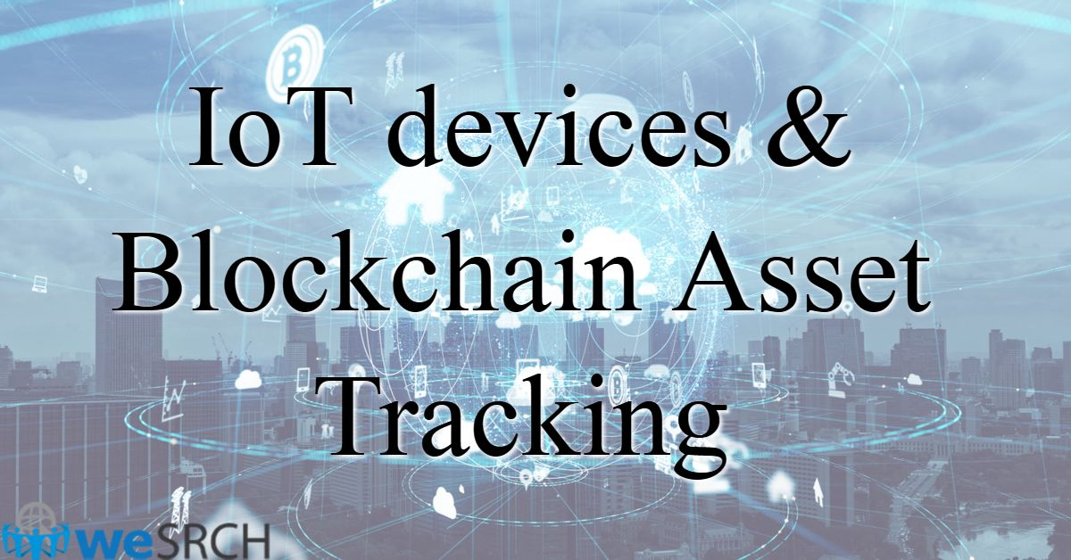IoT devices & Blockchain Asset Tracking in 2019 | Electronic