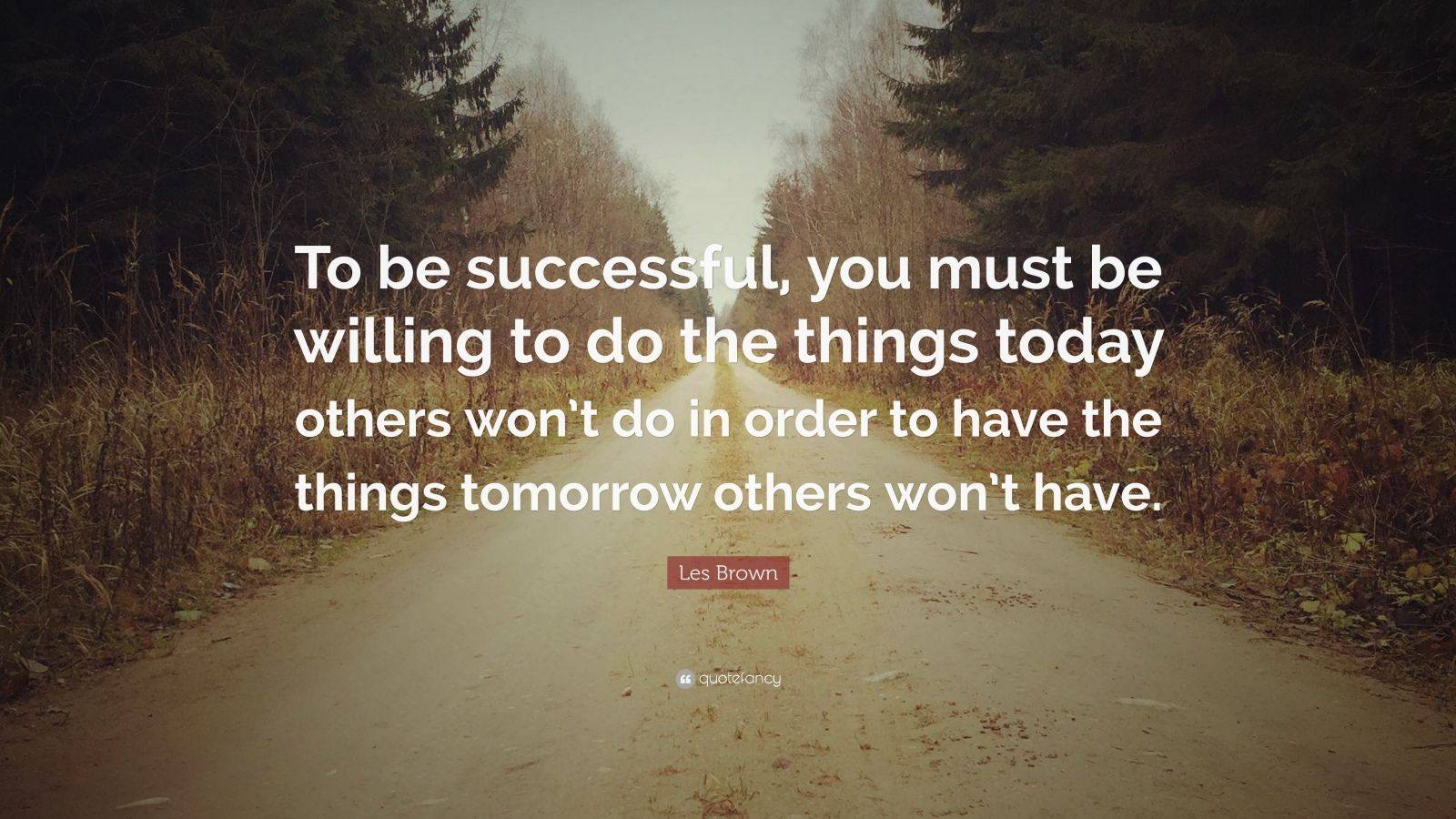 """Les Brown Quotes Les Brown Successful Quote  Les Brown Quote """"To Be Successful"""