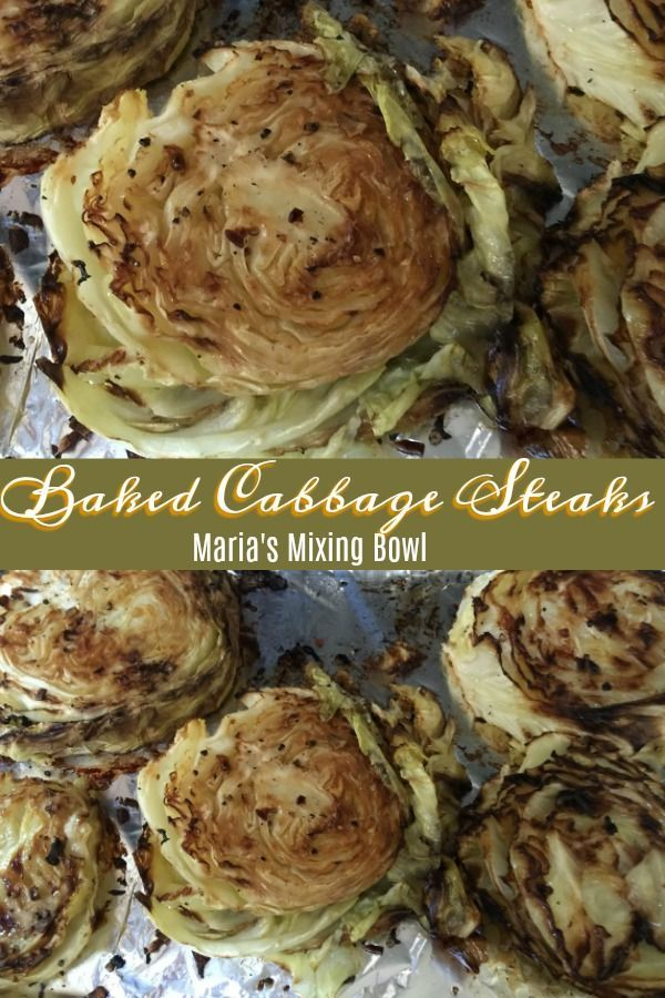 Baked Cabbage Steaks Have you tried Baked Cabbage Steaks We love them They have so much flavor and you can do so much with them So delicious