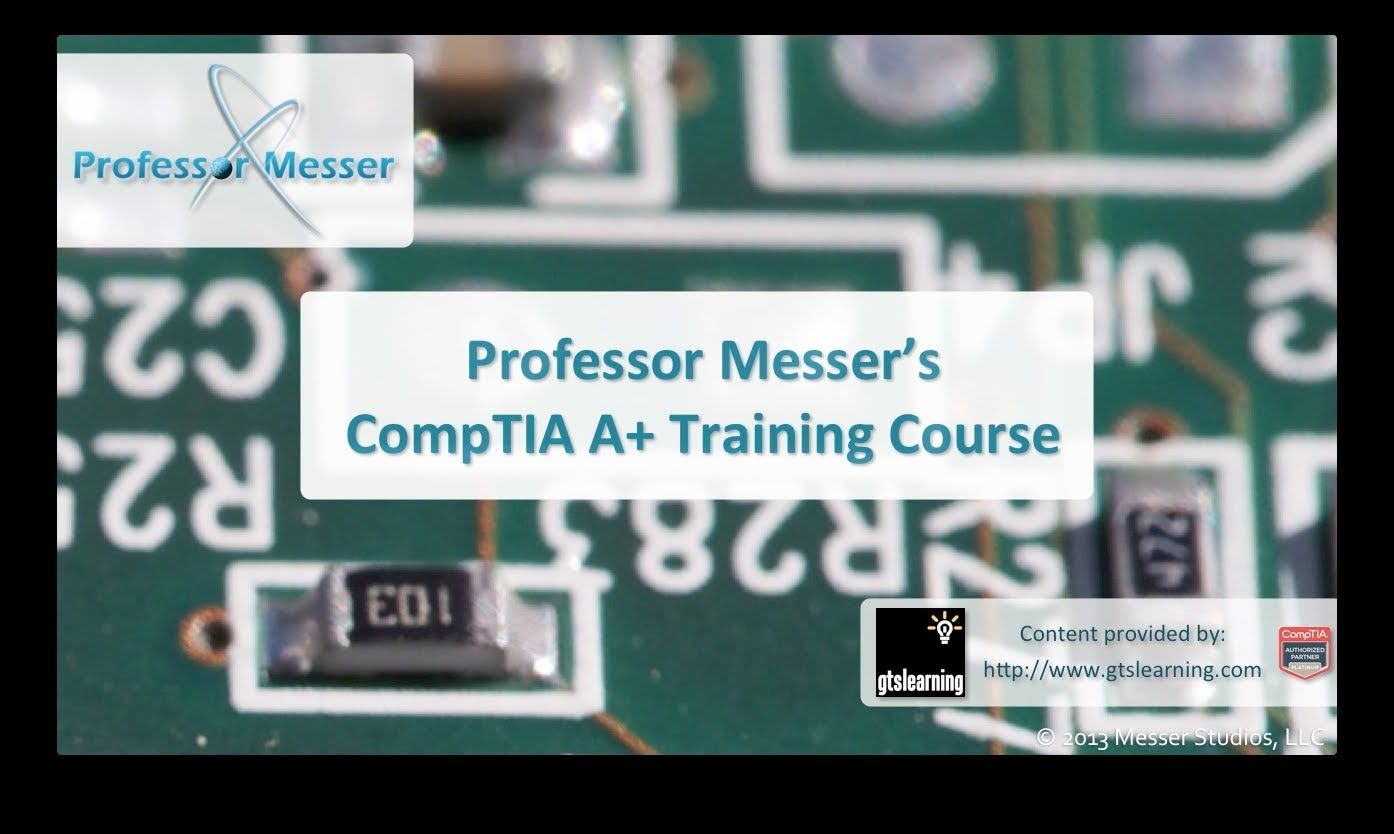 Professor messers comptia a training course overview student professor messers comptia a training professor messer it certification training courses 1betcityfo Gallery