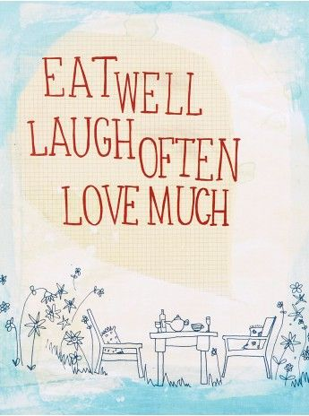 A4 art print -Eat well, laugh often, love much - from Sweet William (R125)