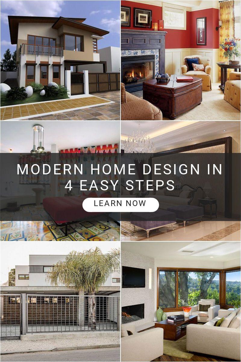 Modern Home Design In 4 Easy Steps Modern House Design House Design Design