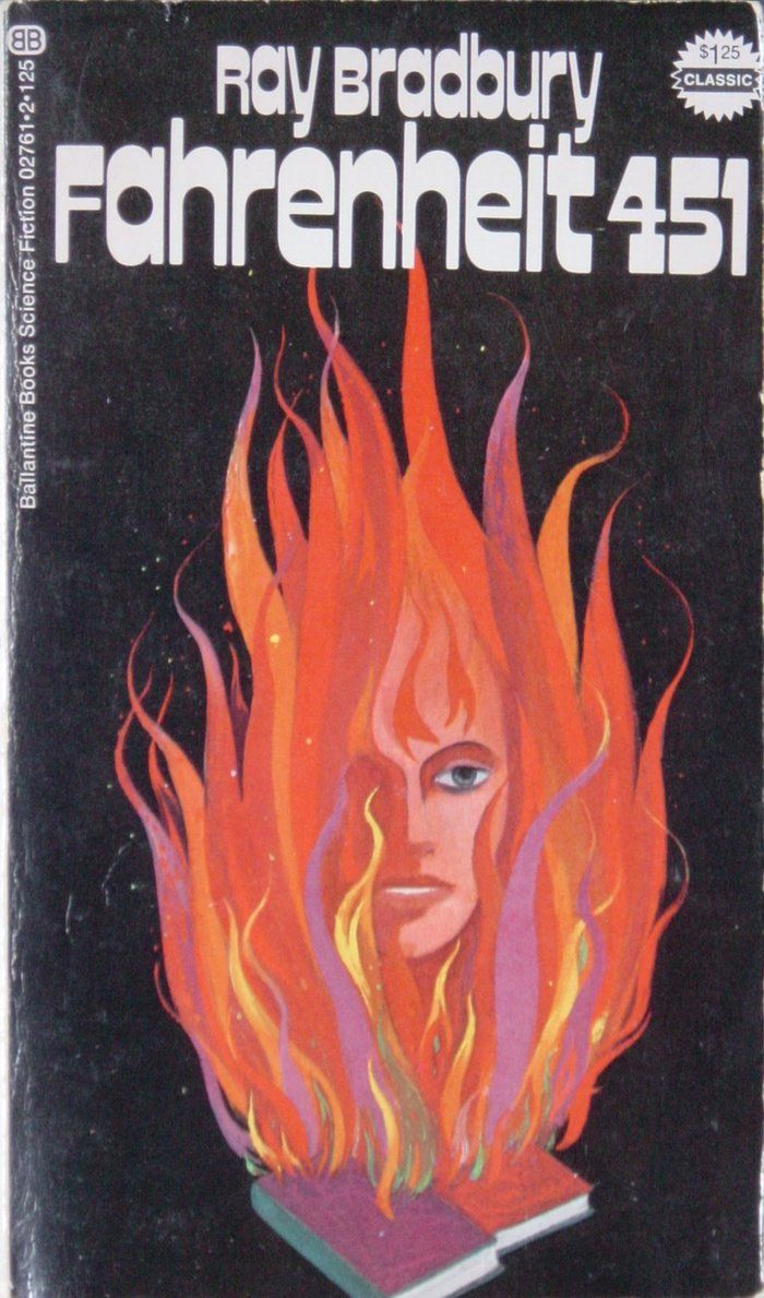 Fahrenheit 451 By Ray Bradbury 1972 Edition Best Book Covers Ray Bradbury Fahrenheit 451