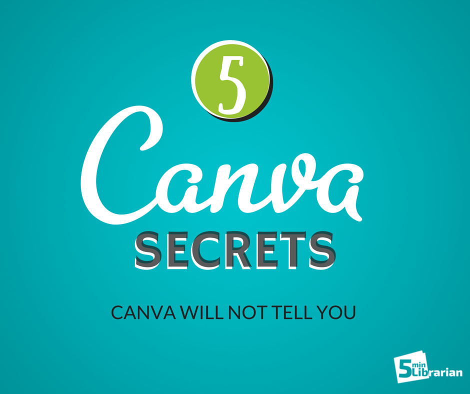 5 Secret Tricks to Using Canva like a Pro! Librarian