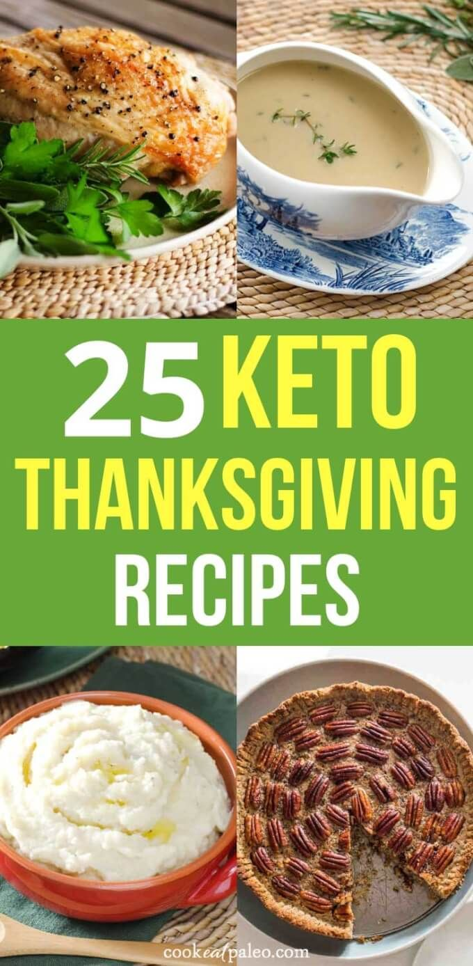 25 Easy Keto Thanksgiving Ideas (Including Sides & Desserts!) #lowcarbeating