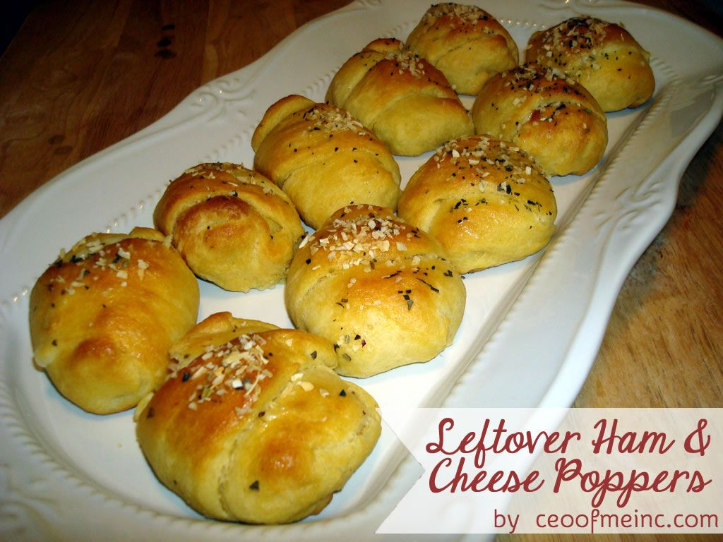 Leftover Ham Cheese Crescent Roll Poppers Recipe Add Pineapples To Make It Hawaiian Or