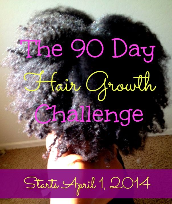 30 Day Hair Growth Challenge Pinterest Natural Hair Style And