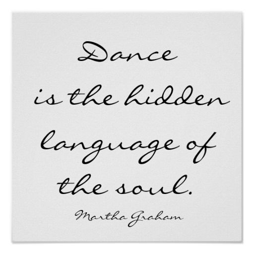 Dance Is The Hidden Language Of The Soul. , Mar... Poster - Custom Prints - Design Your Own Posters - Create Personalized Wall Art