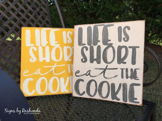 funny kitchen signs cookie sign wood kitchen sign funny kitchen sign with quotes life is short eat the cookie small kitchen signs - Funny Kitchen Signs