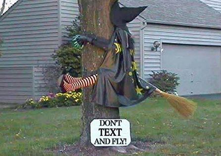 When flying don' t text especially on Halloween to many weirdoson brooms