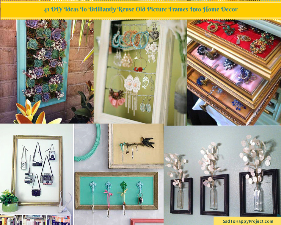 41 Ways To Reuse Old Picture Frames Diy Recycled Craft Ideas Picture Frame Crafts Frame Crafts Old Picture Frames
