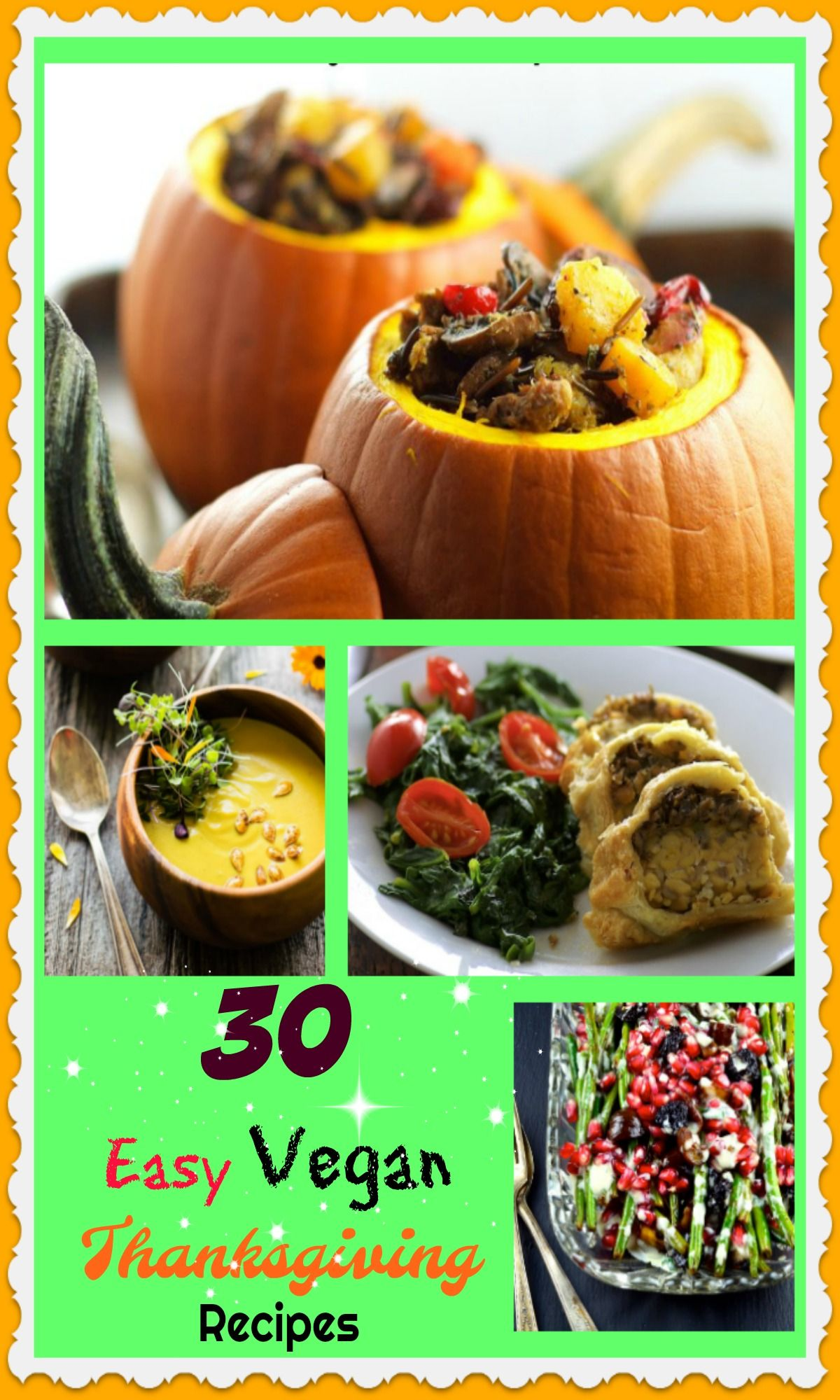 "30 Easy Vegan Thanksgiving Recipes All about ""Food"""