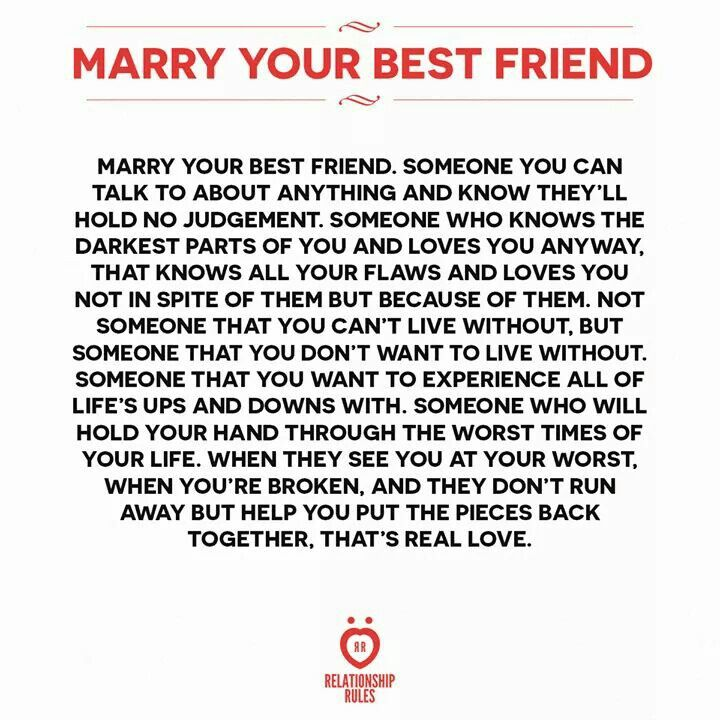 Marry Your Best Friend Marriage Marry Your Best Friend Love
