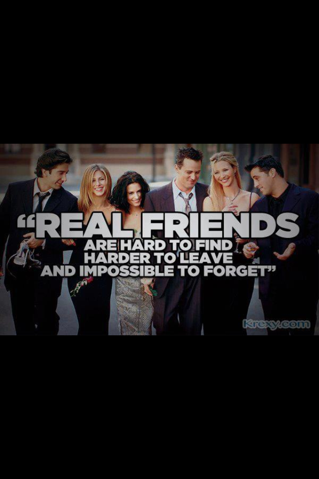 Friendship Quotes · Real Friends. Friends Tv ShowLove ...