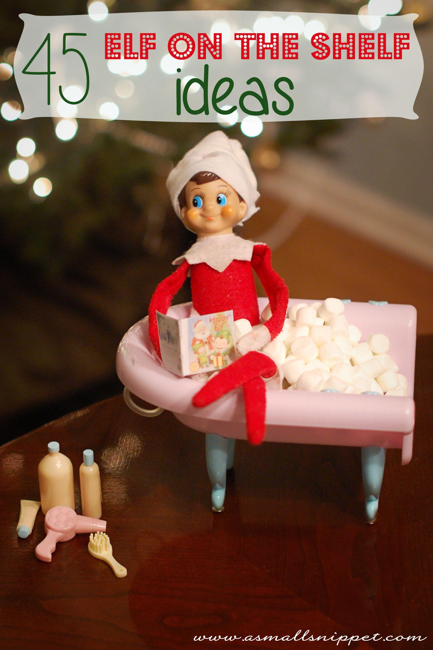 45 Elf on the Shelf Ideas (from the same Elf!) Elf on