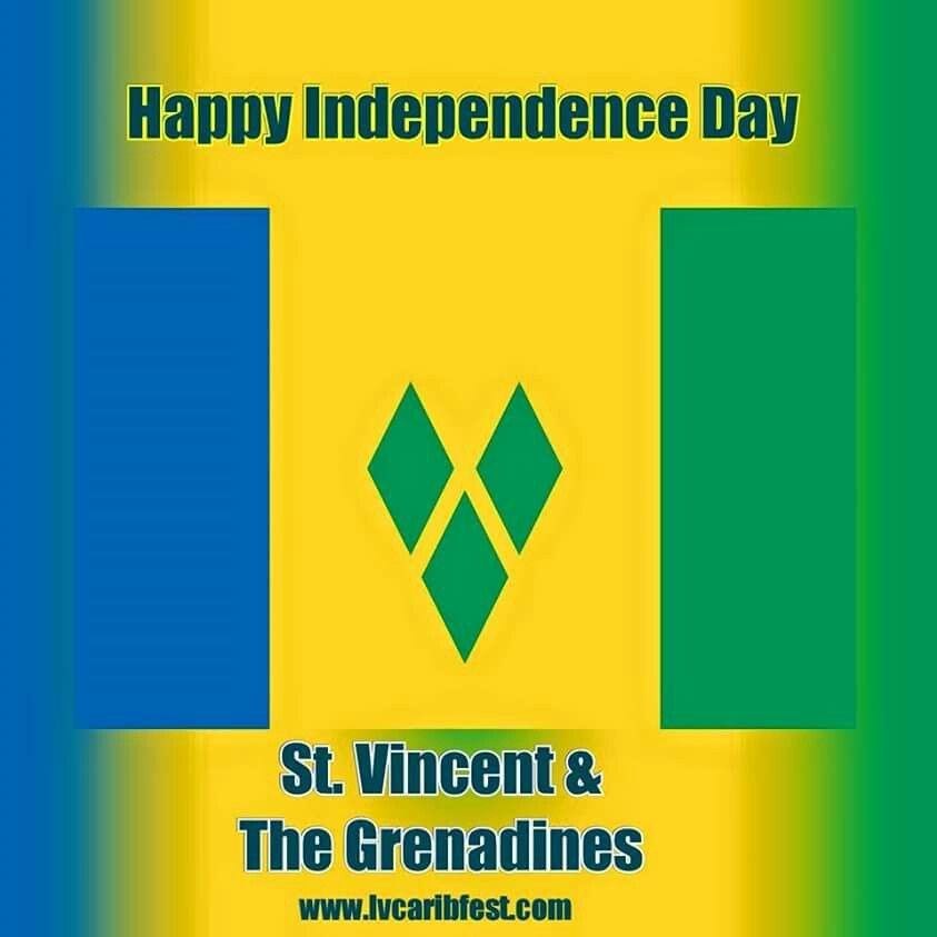 Happy Independence Day St  Vincent and The Grenadines   Las