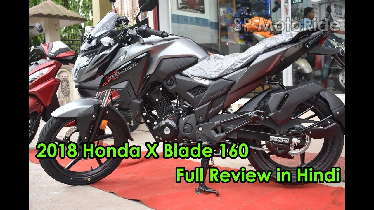 2018 Honda X Blade 160 Full Review In Hindi Bike Review Bike Reviews Honda New Honda