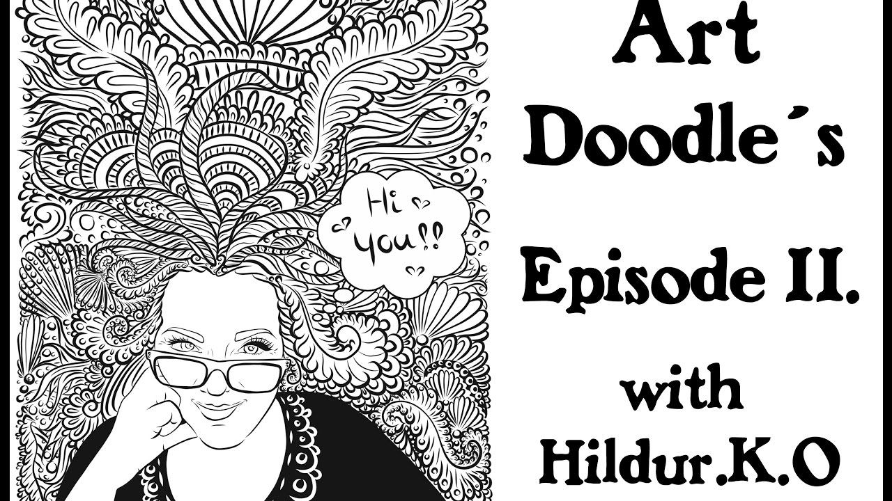 Watch Me Draw Doodles For My Coloring Book With Hildur K O Episode 11 Illustration Youtube Doodles Abstract Timelapse Coloring Books Doodles Books