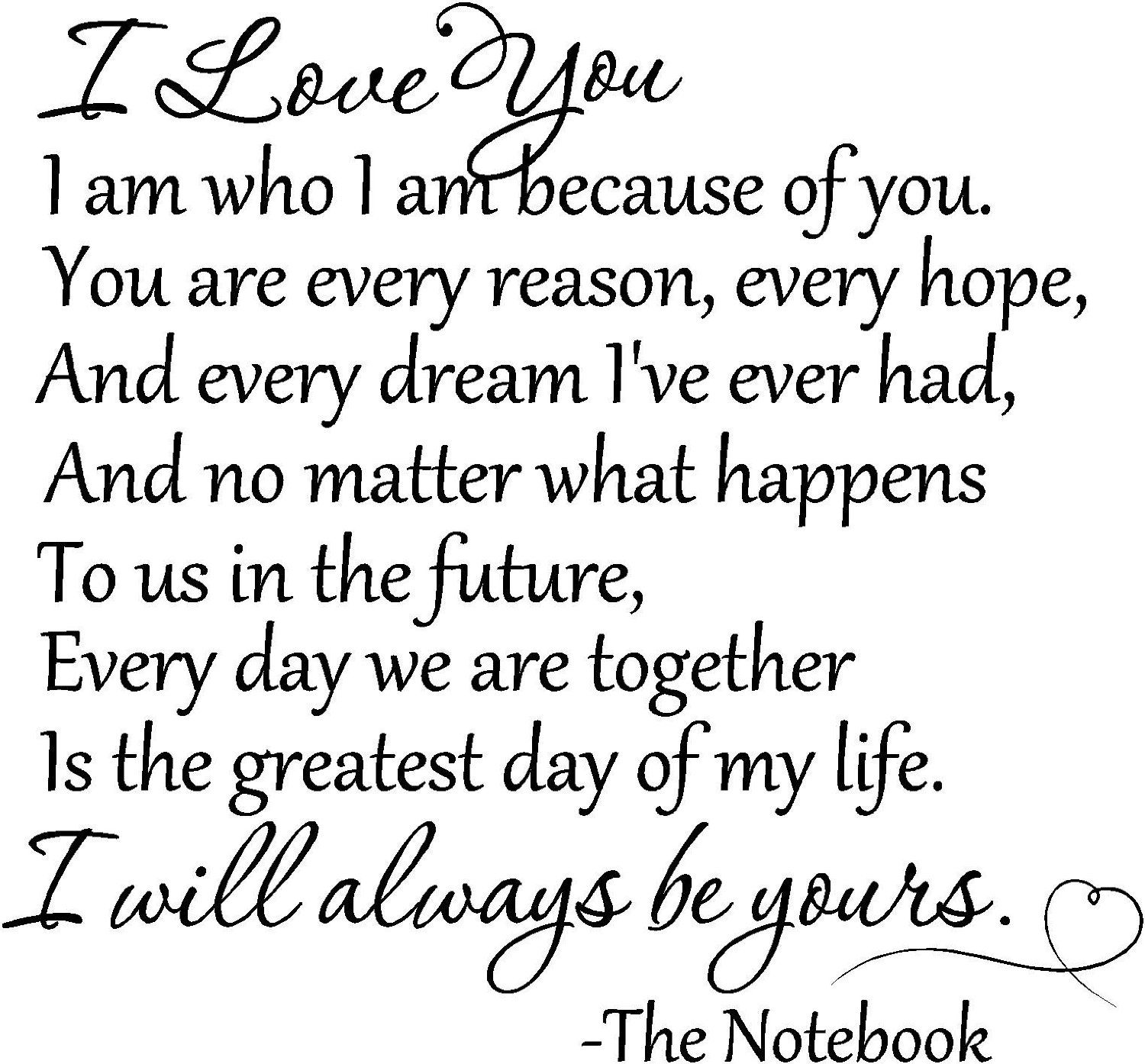 I will always love you P I truly am who I am because