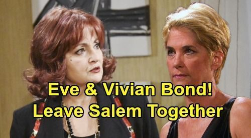 Days of Our Lives Spoilers: Eve and Vivian Bond Over Losing a Child - Will They Leave Salem Together? #bondingwithchild Days of Our Lives Spoilers: Eve and Vivian Bond Over Losing a Child - Will They Leave Salem Together?   Celeb Dirty Laundry #bondingwithchild Days of Our Lives Spoilers: Eve and Vivian Bond Over Losing a Child - Will They Leave Salem Together? #bondingwithchild Days of Our Lives Spoilers: Eve and Vivian Bond Over Losing a Child - Will They Leave Salem Together?   Celeb Dirty La #bondingwithchild