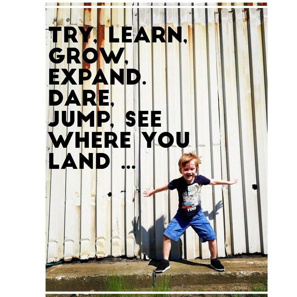 Happy Kid Quote Jump For Joy Try Learn Grow Expand Dare Jump See Where You Land Joy Quotes Happy Kids Quotes Quotes For Kids