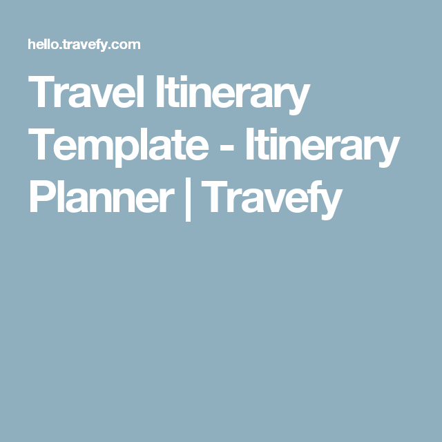 Travel Itinerary Template  Itinerary Planner  Travefy  Travel