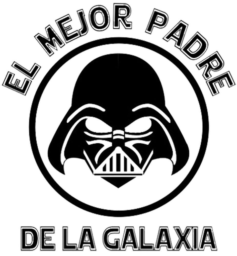 Dia del padre El mejor padre de la galaxia Star Wars. Darth Vader ...
