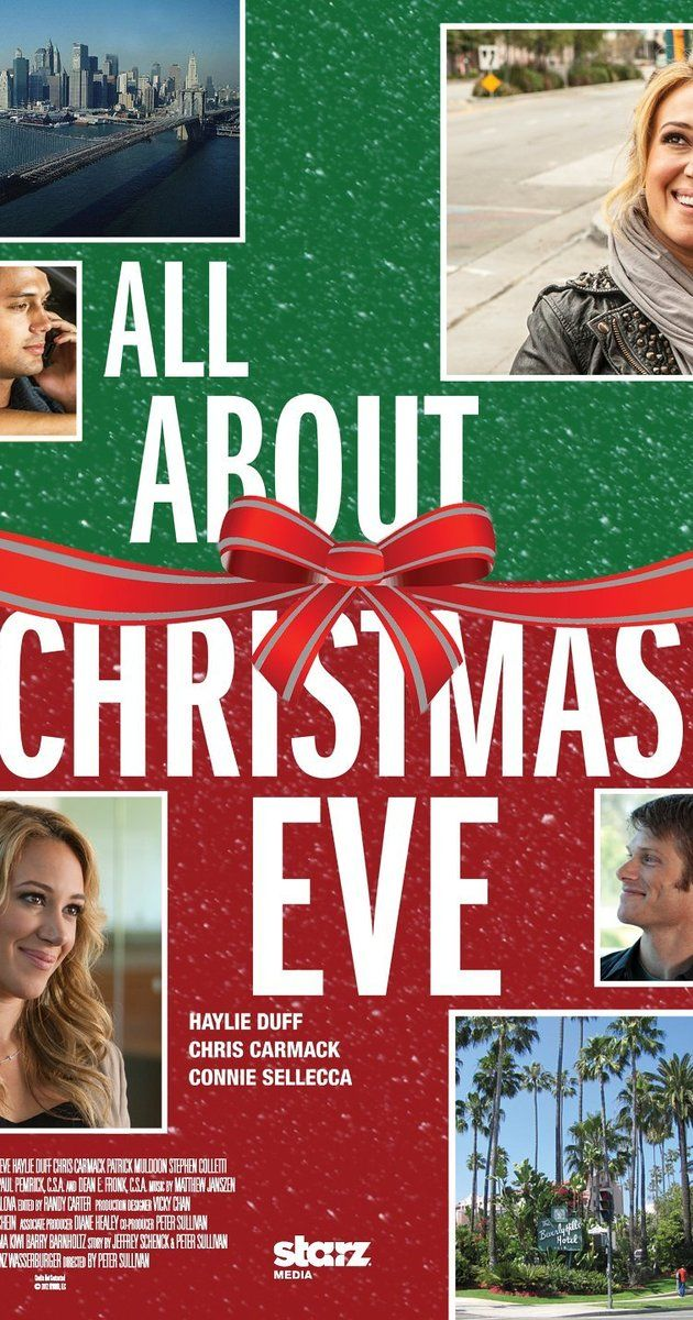 All About Christmas Eve (TV Movie 2012) I haven\u0027t seen this one yet