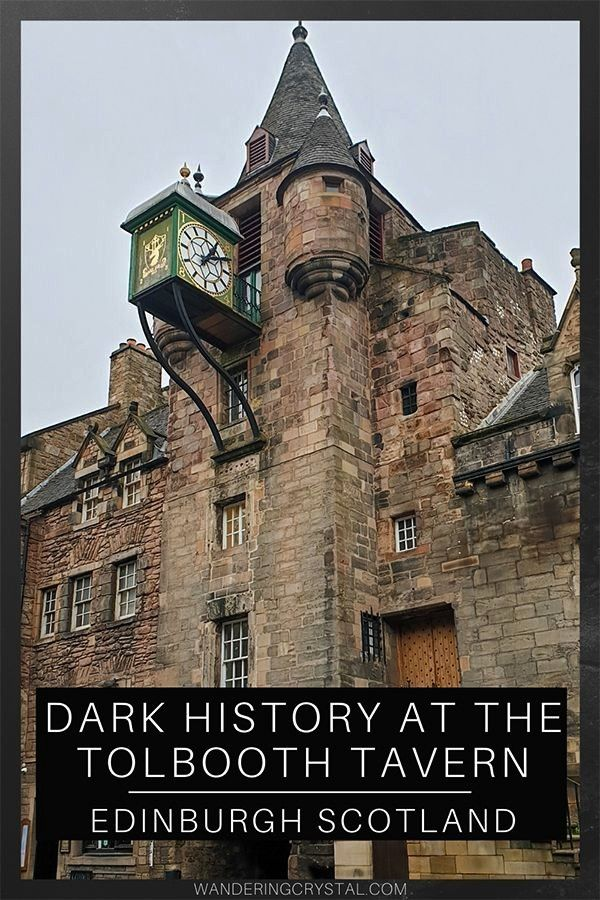History at the Tolbooth Tavern  Edinburgh Scotland Haunted History Dark History Edinburgh things to do in Edinburgh Taverns in Edinburgh Pubs in Edinburgh Spooky things t...