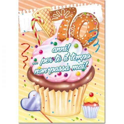 Auguri Buon Compleanno 70 Anni.Pin Di Carmela Cusimano Su Auguri Compleanno 70 Auguri Di