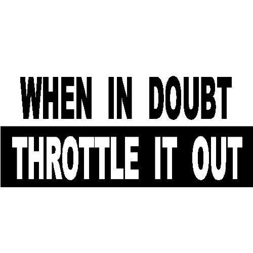 Amazon Com When In Doubt Throttle It Out Offroad Racing Bumper