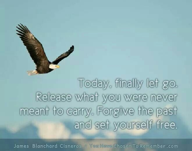 Today, finally let go. Release what you were never meant to carry. Forgive the past and set yourself free.