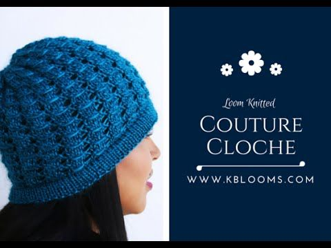 ▶ Loom Knitted: Couture Cloche - YouTube