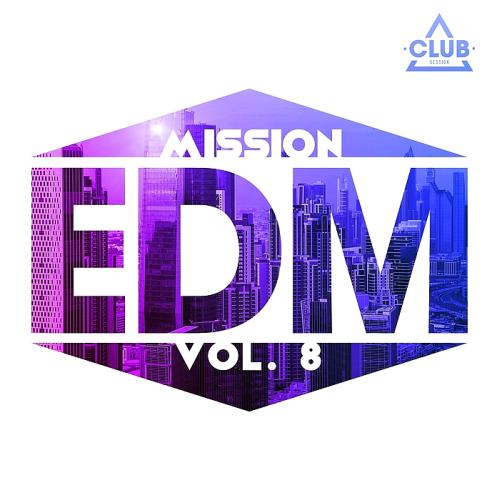 Mission EDM Vol. 8