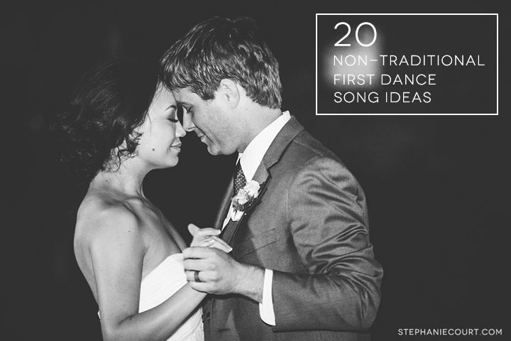 20 Non-Traditional First Dance Songs For Your Wedding Day