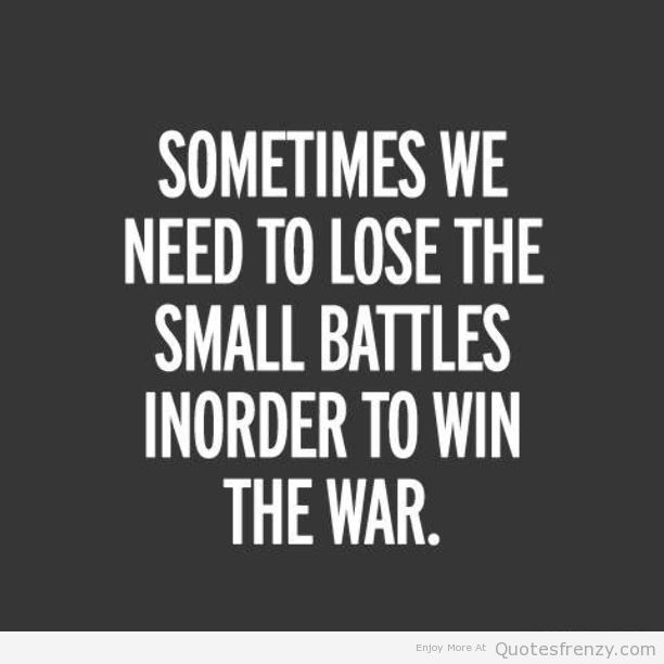 Battle Quotes Battle Quotes War Quotes Perspective Quotes