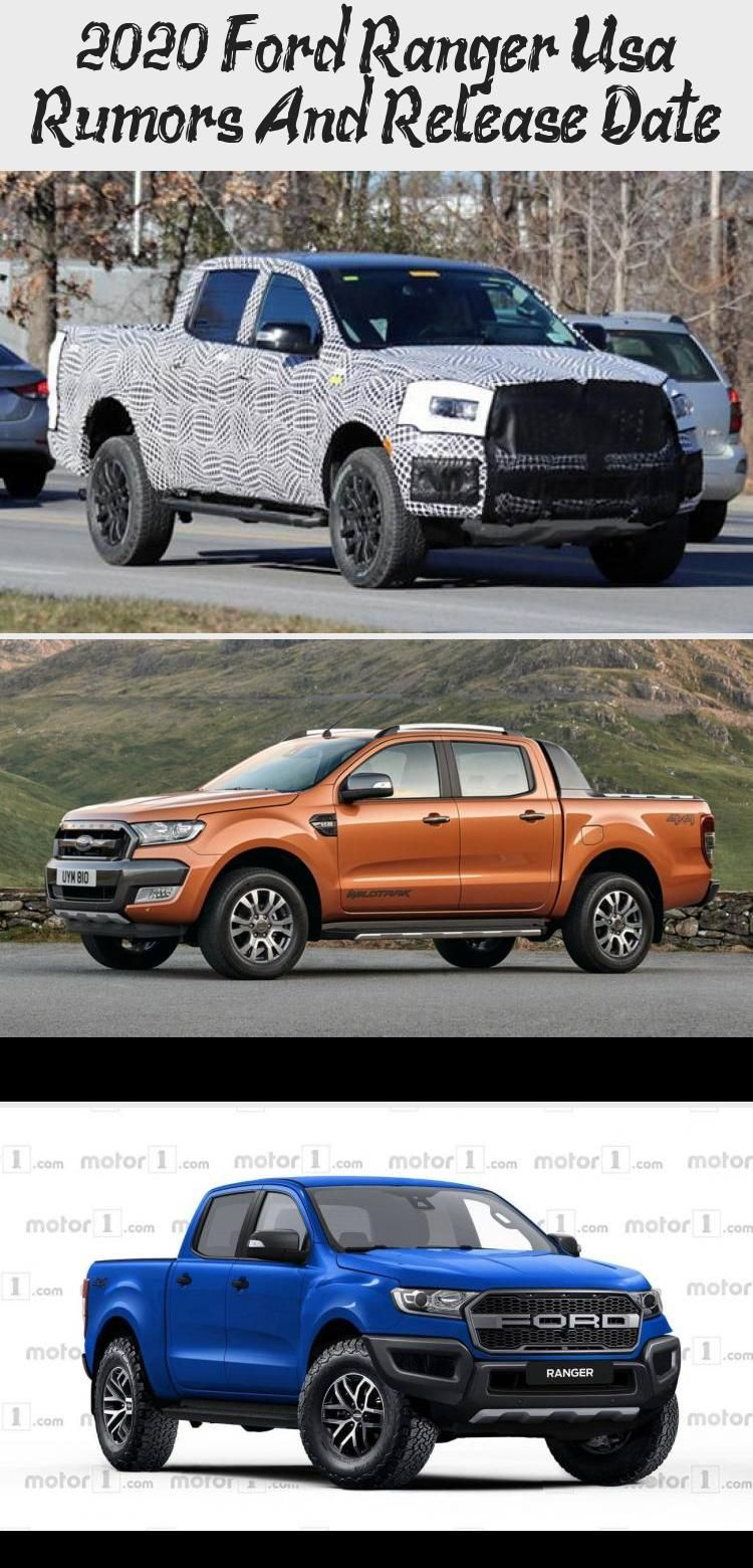 2020 Ford Ranger Usa Rumors And Release Date In 2020 2020 Ford