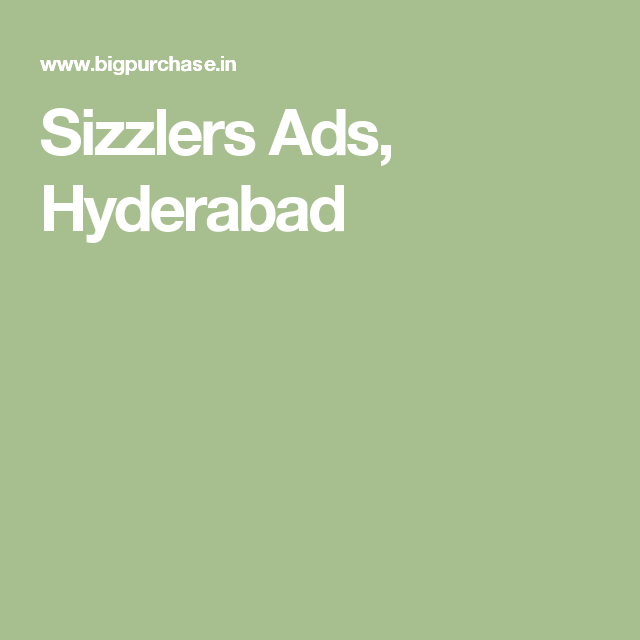 Sizzlers Ads, Hyderabad