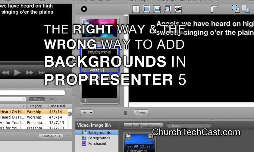 The right & wrong way to add backgrounds in Propresenter 5 | Church