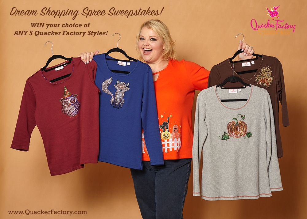 d6ae3cc5fc0294 ENTER to win YOUR CHOICE of ANY 5 Quacker Factory Styles in our Dream  Shopping Spree