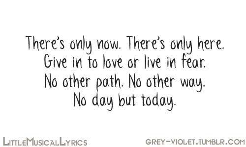 No Day But Today Rent Music Lyrics Pinterest Quotes Rent Beauteous Rent Quotes